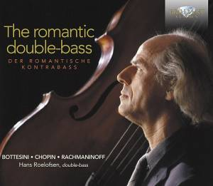 Cover - Giovanni Bottesini: Romantic Double-Bass, The