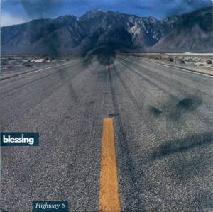 Cover - Blessing, The: Highway 5