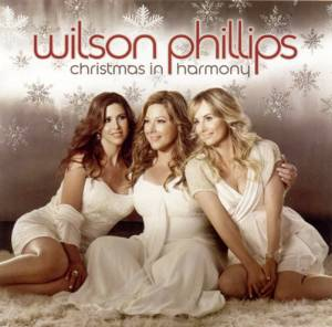 Cover - Wilson Phillips: Christmas In Harmony