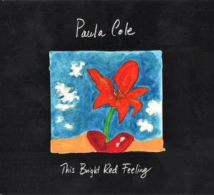 Cover - Paula Cole: This Bright Red Feeling