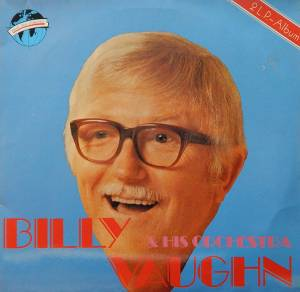 Billy Vaughn & His Orchestra: Billy Vaughn & His Orchestra - Cover