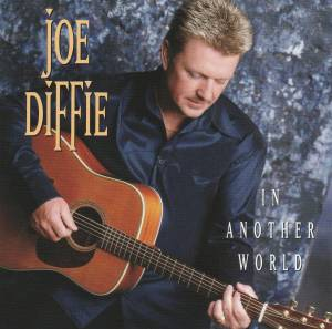 Cover - Joe Diffie: In Another World