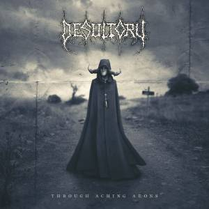Desultory: Through Aching Aeons - Cover