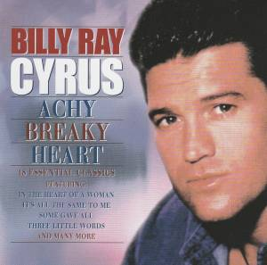 Billy Ray Cyrus:Achy Breaky Heart - CD, 2001, Compilation