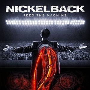 Cover - Nickelback: Feed The Machine