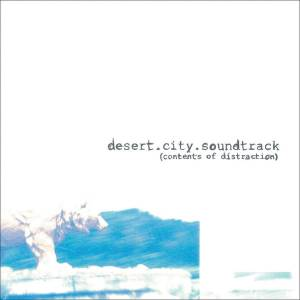Cover - Desert City Soundtrack: Contents Of Distraction