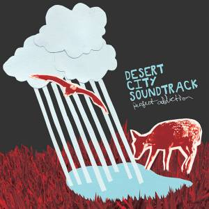 Cover - Desert City Soundtrack: Perfect Addiction