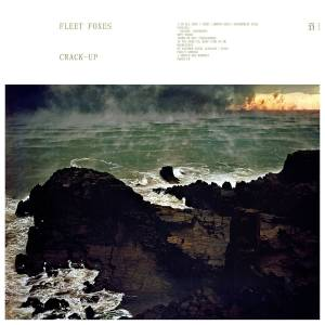 Cover - Fleet Foxes: Crack-Up