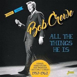 Cover - Ronnie Dawson: Bob Crewe - Singer, Songwriter And Producer - His Early Career 1957-1962