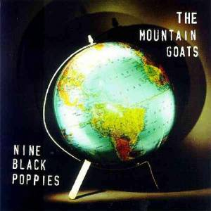 Cover - Mountain Goats, The: Nine Black Poppies