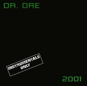 Cover - Dr. Dre: 2001 - Instrumentals Only