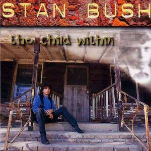 Cover - Stan Bush: Child Within, The