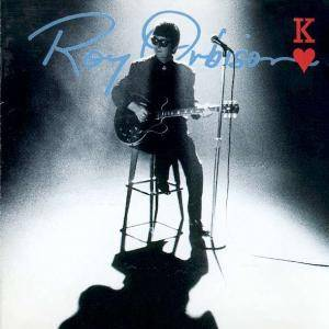 Roy Orbison: King Of Hearts - Cover