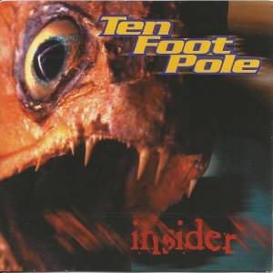 Cover - Ten Foot Pole: Insider