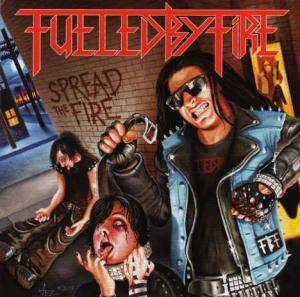 Fueled By Fire: Spread The Fire - Cover