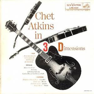 Cover - Chet Atkins: Chet Atkins In Three Dimension