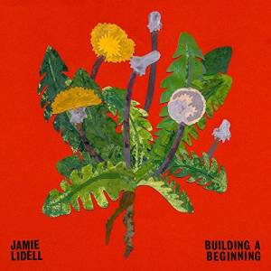 Cover - Jamie Lidell: Building A Beginning