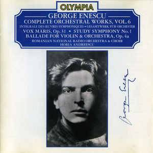 Cover - George Enescu: Complete Orchestral Works, Vol. 6