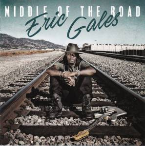 Cover - Eric Gales: Middle Of The Road
