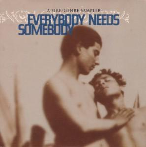 Everybody Needs Somebody: A Sire / Genre Sampler - Cover