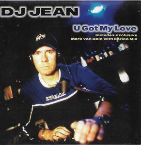 Cover - DJ Jean: U Got My Love