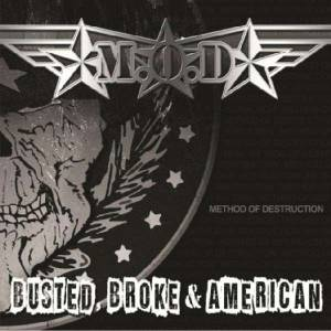 M.O.D.: Busted, Broke & American - Cover