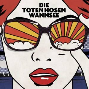 Die Toten Hosen: Wannsee (Single-CD) - Bild 1