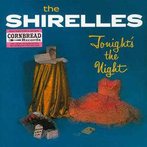 The Shirelles: Tonight's The Night - Cover