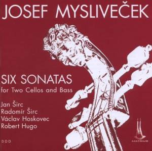Cover - Josef Mysliveček: Six Sonatas For Two Cellos And Bass