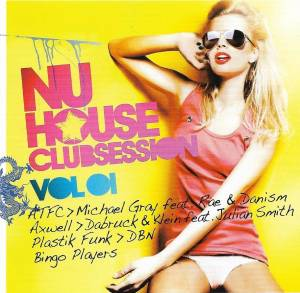 Nu House Clubsession Vol 01 - Cover