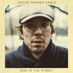 Cover - Justin Townes Earle: Kids In The Street