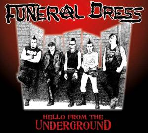 Cover - Funeral Dress: Hello From The Underground