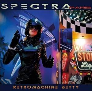 Spectra*Paris: Retromachine Betty (CD) - Bild 1