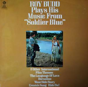 "Cover - Roy Budd: Roy Budd Plays His Music From ""Soldier Blue"" And Other International Film Themes"