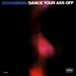 Cover - Bohannon: Dance Your Ass Off