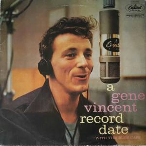 Cover - Gene Vincent & His Blue Caps: Gene Vincent Record Date, A