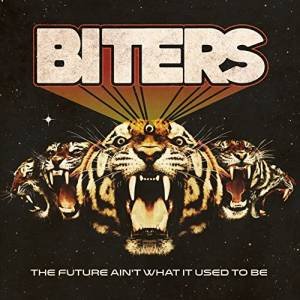 Biters: The Future Ain't What It Used To Be (CD) - Bild 1