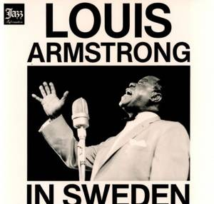 "Louis Armstrong: Louis Armstrong In Sweden (12"") - Bild 1"