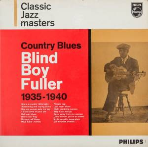 Cover - Blind Boy Fuller: Country Blues 1935 - 1940