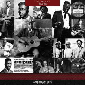American Epic: The Best Of Blues - Cover