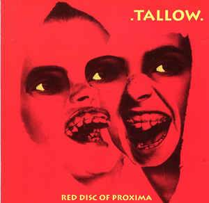 Cover - .Tallow.: Red Disc Of Proxima