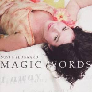Cover - Susi Hyldgaard: Magic Words