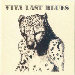 Palace Music: Viva Last Blues - Cover