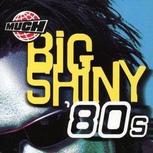 Much Big Shiny 80s - Cover