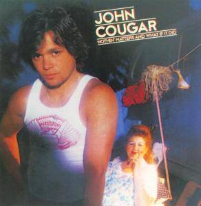 Cover - John Cougar: Nothin' Matters And What If It Did