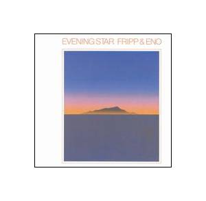 Fripp & Eno: Evening Star - Cover