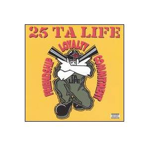 25 Ta Life: Friendship, Loyality, Commitment - Cover