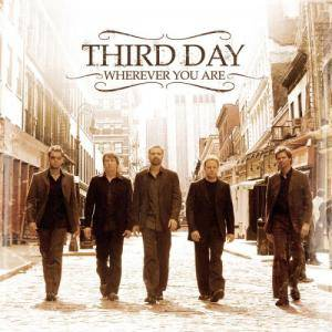 Cover - Third Day: Wherever You Are