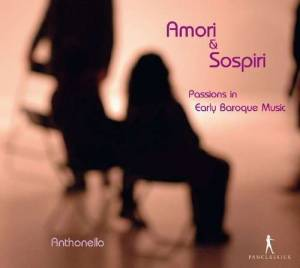 Cover - Johann Hieronymus Kapsberger: Amori & Sospiri / Passions In Early Baroque Music