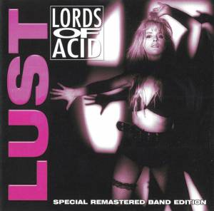 Lords Of Acid: Lust (CD) - Bild 1